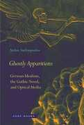 Libro in inglese Ghostly Apparitions: German Idealism, the Gothic Novel, and Optical Media Stefan Andriopoulos