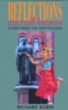 Reflections of a Culture Broker