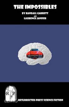 The Impossibles - Randall Garrett,Laurence Janifer,Mark Phillips - cover