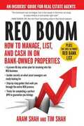 Libro in inglese REO Boom: How to Manage, List, and Cash in on Bank-Owned Properties: An Insiders' Guide for Real Estate Agents Aram Shah Tim Shah