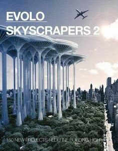 Evolo skyscrapers. Vol. 2