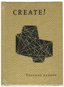 Create! - Eduardo Arroyo - copertina