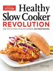Healthy Slow Cooker Revolution