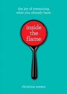 Inside the Flame