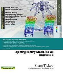 Exploring Bentley STAAD.Pro V8i (SELECTseries 6)