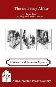 The de Bercy Affair: A Winter and Furneaux Mystery - Gordon Holmes,Louis Tracy - cover