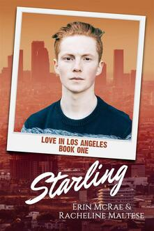 Starling (Love in Los Angeles, #1)