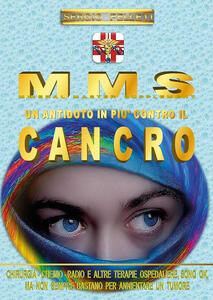 MMS. Un antidoto in più contro il cancro