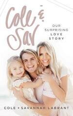 Cole & Sav: Our Surprising Love Story