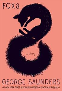 Fox 8: A Story - George Saunders - cover