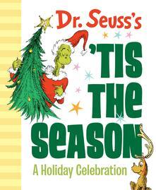 Dr. Seuss's 'tis the Season: A Holiday Celebration - Dr Seuss - cover