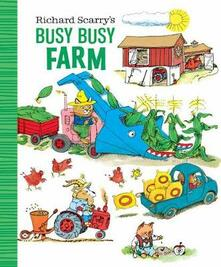 Richard Scarry's Busy Busy Farm - Richard Scarry - cover