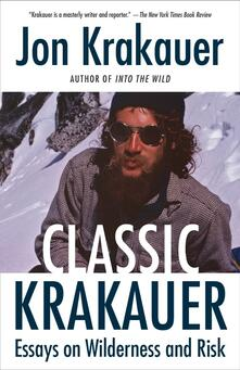 Classic Krakauer: Mark Foo's Last Ride, After the Fall, and Other Essays - Jon Krakauer - cover