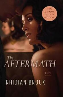 The Aftermath (Movie Tie-In Edition) - Rhidian Brook - cover