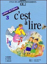 C'est à lire. CE2. Livre de l'élève. Tome 3. Per la Scuola elementare - Babin Norbert Salles Costa - wuz.it