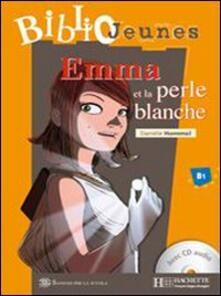 Voluntariadobaleares2014.es Emma et la perle blanche. Con CD Audio Image