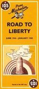 Voie de la liberté. Juin 1944-janvier 1945