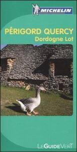 Périgord Quercy. Dordogne Lot