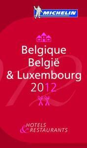 Belgique-Belgïe & Luxembourg 2012. La guida rossa. Ediz. francese e tedesca - copertina