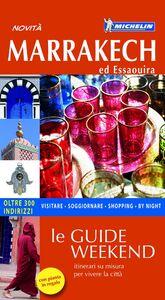 Foto Cover di Marrakech ed Essaouira. Con pianta, Libro di Nathalie Campodonico, edito da Michelin Italiana