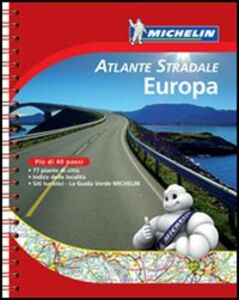 Libro Europa. Atlante stradale e turistico 1:500.000 - 1:3.000.000