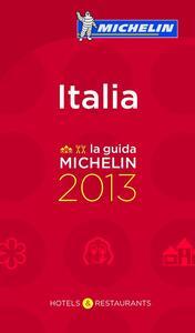Italia 2013. Alberghi & ristoranti