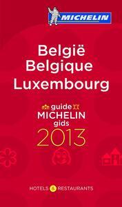 Belgio. Lussemburgo 2013. La guida rossa. Ediz. inglese, tedesca, francese e olandese
