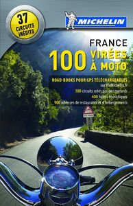 Foto Cover di 100 virées à moto. France 2013, Libro di  edito da Michelin Italiana