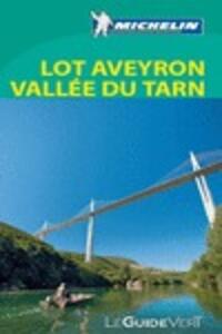 Aveyron-Lot-Tarn. Ediz. francese