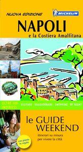 Napoli e la Costiera Amalfitana. Con pianta
