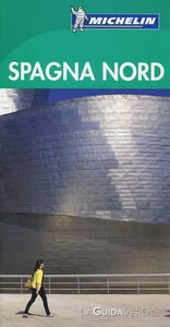 Foto Cover di Spagna Nord, Libro di  edito da Michelin Italiana