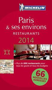 Foto Cover di Paris & ses environs. Restaurants. 2014. La guida rossa. Con cartina, Libro di  edito da Michelin Italiana