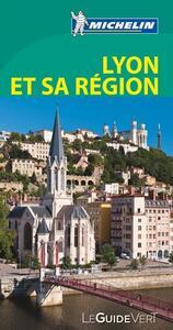 Lione e la sua regione. Ediz. francese - copertina