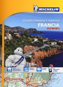 Libro Francia. Atlante stradale e turistico 1:200.000