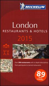 Foto Cover di London 2015. La guida rossa. Con cartina, Libro di  edito da Michelin Italiana
