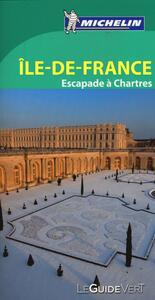 Île-de-France. Escapade à Chartres - copertina