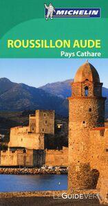 Foto Cover di Roussillon Aude. Pays Cathare. Ediz. francese, Libro di  edito da Michelin Italiana