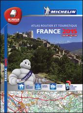 France. Atlas routier et touristique 2015 1:200.000