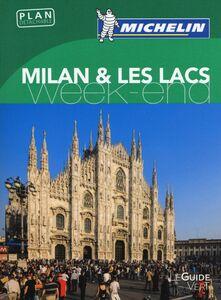 Libro Milan & les lacs. Weekend
