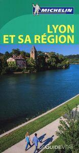 Libro Lione e la sua regione. Ediz. francese