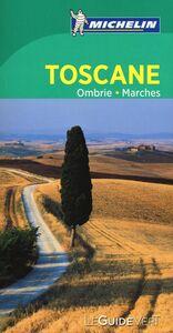 Foto Cover di Toscane Ombrie Marches. Ediz. francese, Libro di  edito da Michelin Italiana