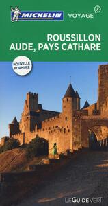 Roussillon Aude. Pays Cathare. Ediz. francese - copertina