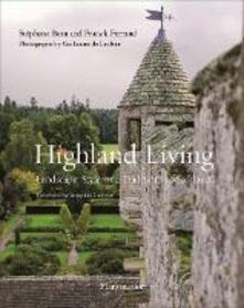 Highland Living: Landscape, Style, and Traditions of Scotland - Stephane Bern,Franck Ferrand - cover