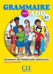 Winniearcher.com Grammaire point ado A1. Per le Scuole superiori. Con CD Audio Image