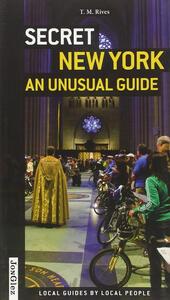 Secret New York. An unusual guide - copertina