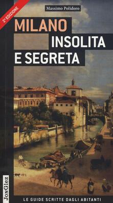 Camfeed.it Milano insolita e segreta. Ediz. illustrata Image