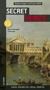 Venezia insolita e segreta. Ediz. inglese