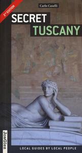 Secret Tuscany - Carlo Caselli - copertina