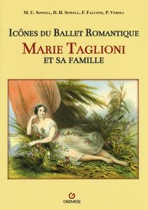 Libro Icônes du ballet romantique. Marie Taglioni et sa famille