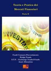 Teoria e pratica dei mercati finanziari. Vol. 2